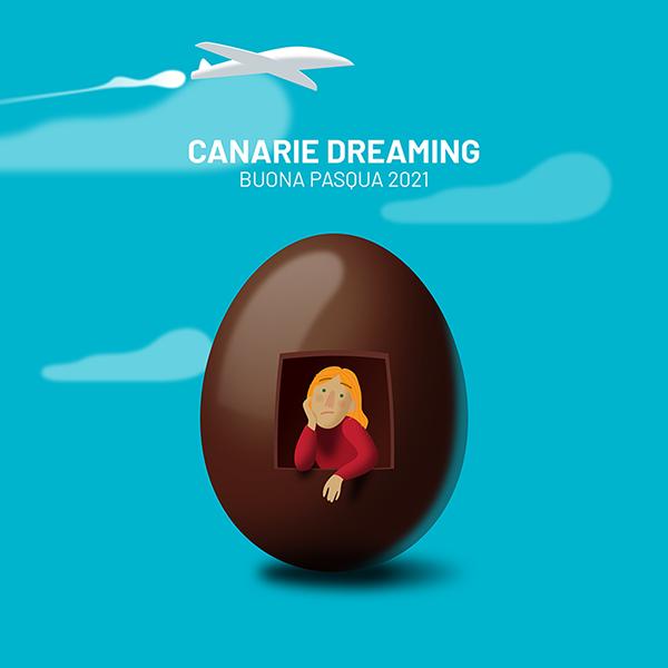 Canarie dreaming, buona Pasqua 2021